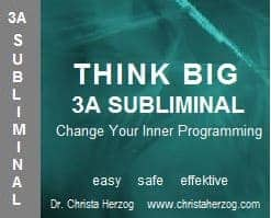 Think Big 3A Subliminal