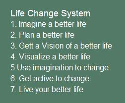 Life Change System
