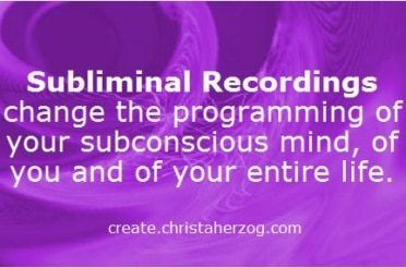 Subliminal Recordings Change Your Programming
