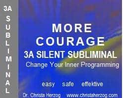 More Courage 3A Silent Subliminal