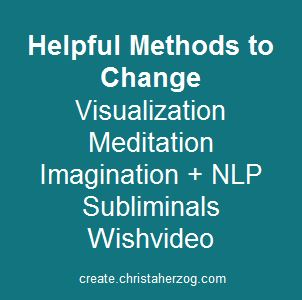 Methods to Change You and Your Life