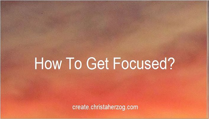 how-to-get-focused