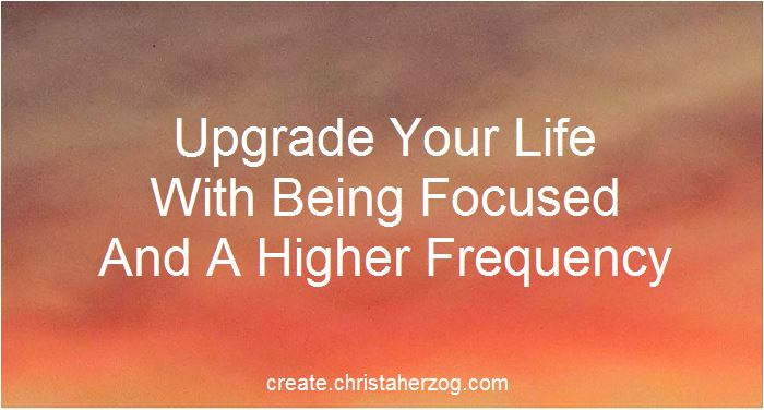 How to Upgrade Your Life