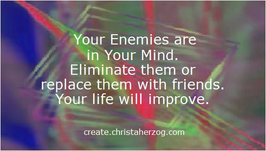 How to Eliminate Your Enemies in Your Mind | Create