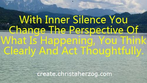 Inner Silence changes your perspective