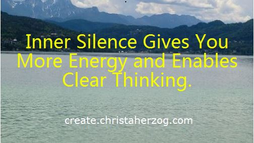 Inner Silence enables clear thinking