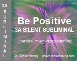 Be Positive 3A Silent Sublilminal Cover