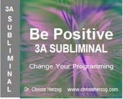Be Positive 3A Subliminal Bild