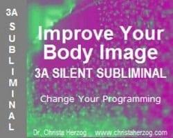Improve Your Body-Image 3A Silent Subliminal