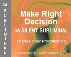 Make Right Decisions 3A Silent Subliminal Cover