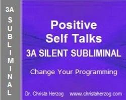 Positive Self Talks 3A Silent Subliminal