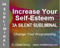 Increase Your Self-Esteem 3A Silent Subliminal