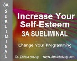 Increase Your Self-Esteem 3A Subliminal Cover