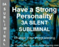Have a Strong Personality 3A Silent Subliminal Cover