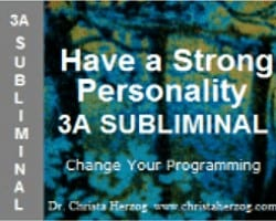 Have a Strong Personality 3A Subliminal Cover