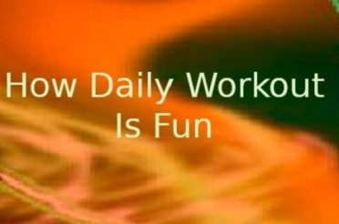 How to Enjoy Daily Workout