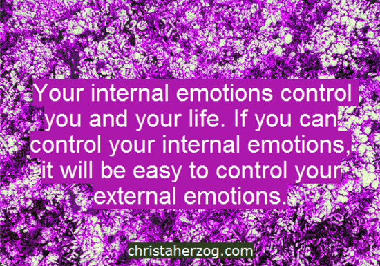 Control your internal emotions