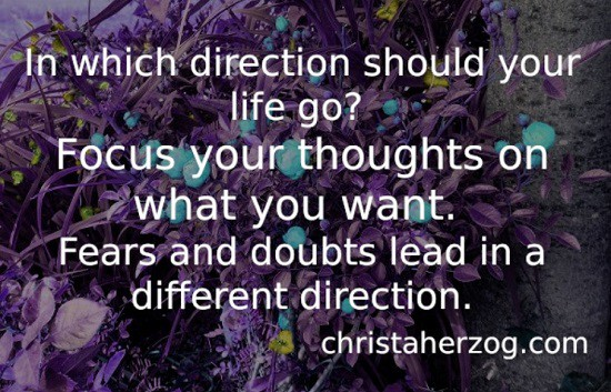 Focus your thoughts on desires