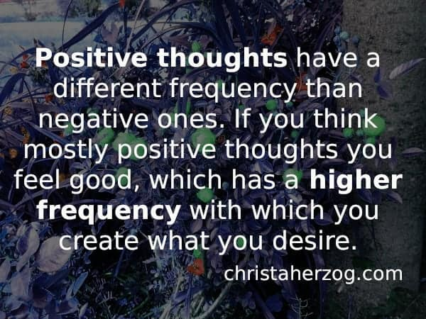 Positive thoughts have a high frequency