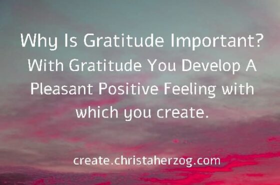 Be Grateful and Show Gratitude to others and yourself